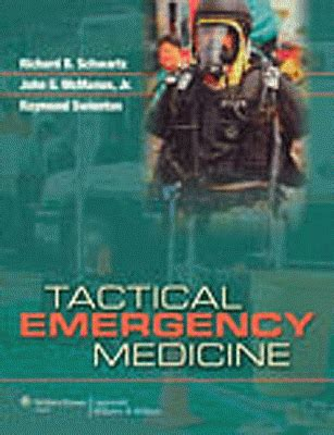 Emergency Medicine Mba Uk by Tactical Emergency Medicine 9780781773324 The Physio Shop