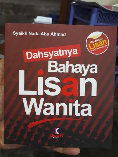 Buku Mengatasi Bahaya Lisan buku dahsyatnya bahaya lisan wanita toko muslim title