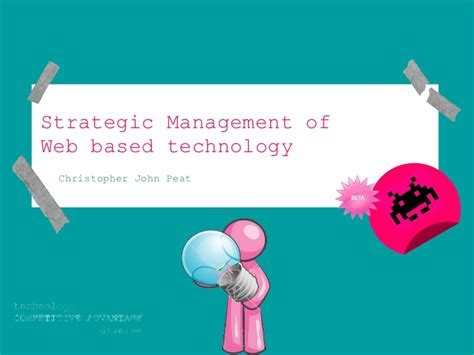 Bloomsburg Mba Strategic Info Tech Mgmt by Strategic Management Of Web Based Technology