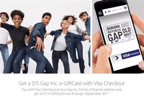 Visa E Gift Cards - gap visa checkout promotion receive 15 gap egift card