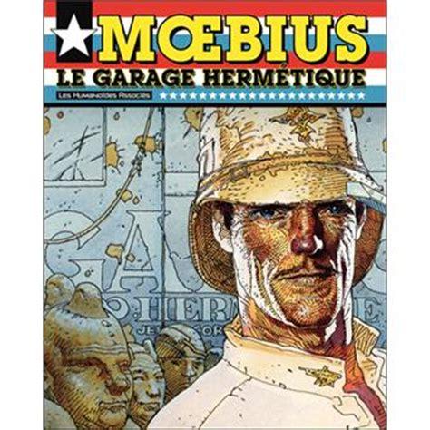 libro le garage hermtique le garage herm 233 tique cartonn 233 mœbius achat livre ou