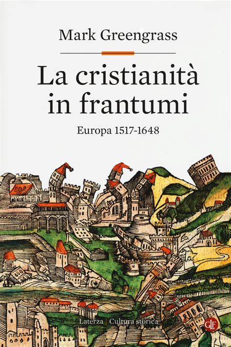 christendom destroyed europe 1517 1648 014197852x la cristianit 224 in frantumi europa 1517 1648 mark