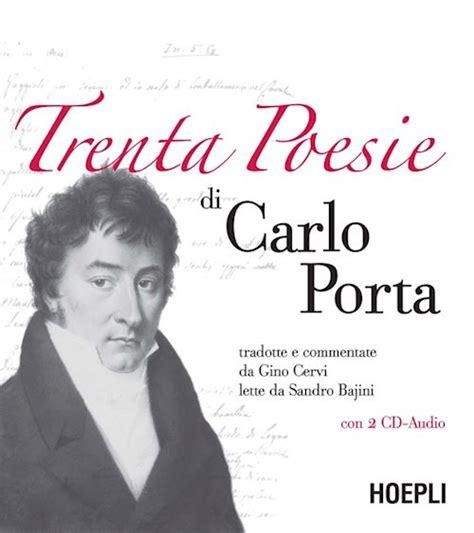 carlo porta trenta poesie di carlo porta porta carlo libro