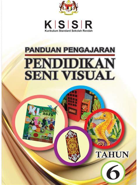 Panduan Pengajaran Seni Dalam Islam panduan pengajaran kssr psv tahun 6