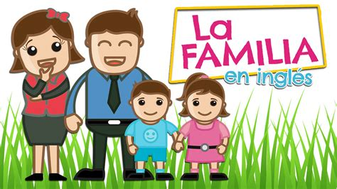 imagenes de la familia wyatt la familia en ingl 233 s para ni 241 os y espa 241 ol youtube