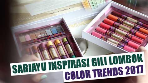 Sariayu Color Trend 2017 Liquid Eyeshadow Gl 04 sariayu color trend 2017 inspirasi gili lombok