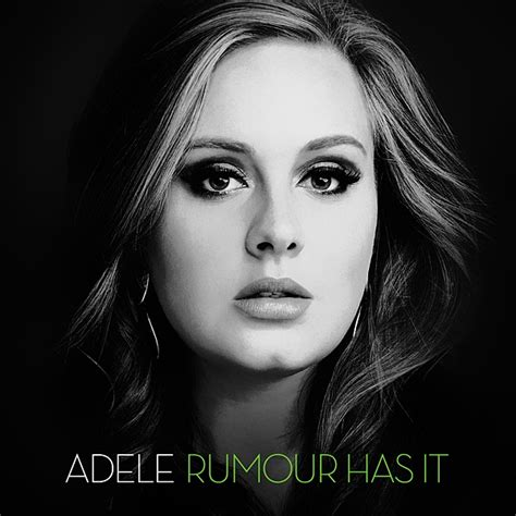 Rumor Has It by Adele Rumour Has It Lyrics