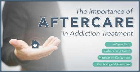 Advantage Of Rehab Detox Patients Aftercare by The Importance Of Aftercare In Addiction Treatment