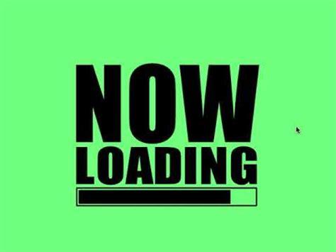 Now Loading now loading walkthrough