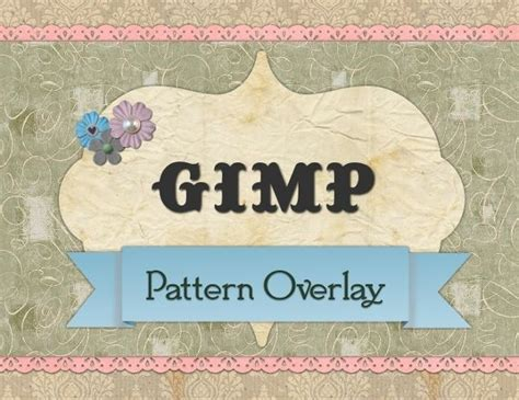 gimp tutorial mask clipping masks and pattern overlays in gimp tutorial