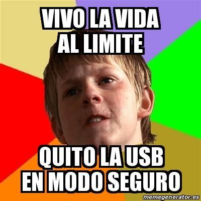 Memes Generator En Espaã Ol - meme chico malo vivo la vida al limite quito la usb en