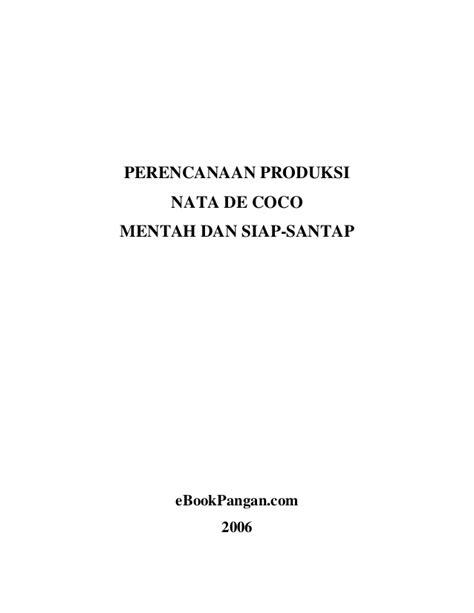 laporan praktikum membuat nata de coco perencanaan produksi nata de coco mentah dan siap santap
