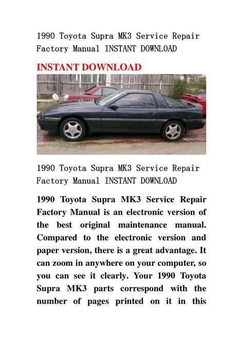 service repair manual free download 1993 toyota supra electronic valve timing 1990 toyota supra mk3 service repair factory manual instant download by chenjia 111 issuu