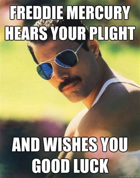 Freddie Mercury Memes - when you re under pressure freddie mercury know your meme