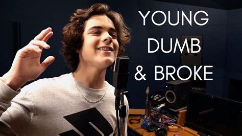 download mp3 khalid young dumb and broke khalid young dumb broke cover by alexander stewart