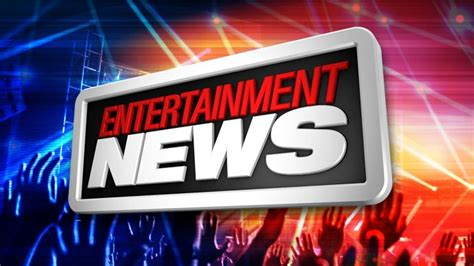 how to entertain fli s entertainment news summary overview of current