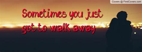 walk  quotes quotesgram