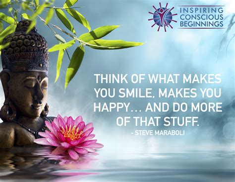 what of is do more of what makes you happy inspiring conscious beginnings creating positive change