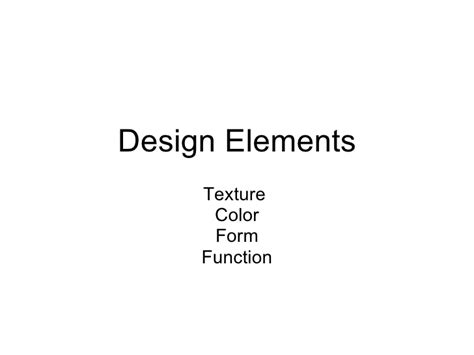 design form and function design elements texture color form function