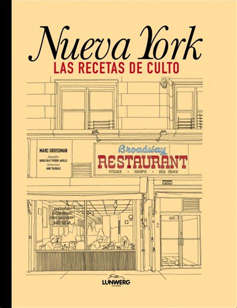 libro new york a guide nueva york las recetas de culto libro 187 whole kitchen