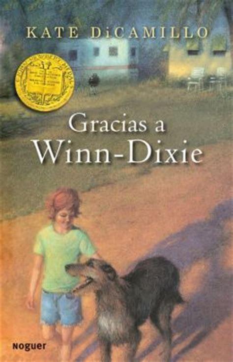Gift Cards Sold At Winn Dixie - gracias a winn dixie because of winn dixie by kate dicamillo 9788427932654