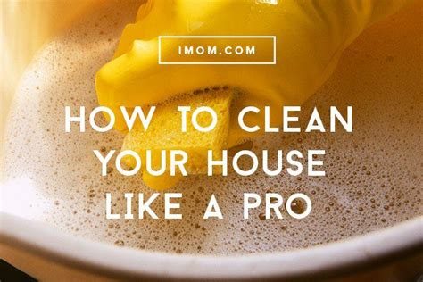 how to cleanse your house how to clean your house like a pro imom