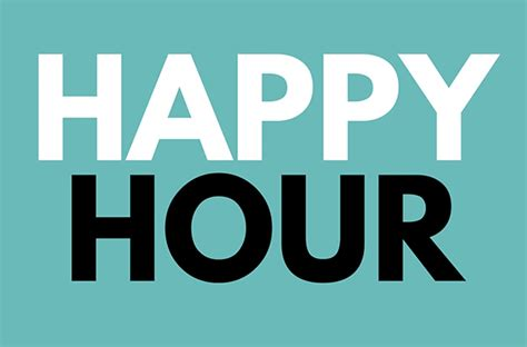 Happy Hour Happy Cer by Downtown Happy Hours Downtown Ft Worth