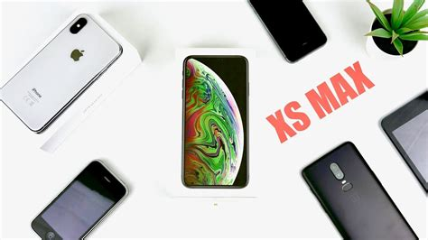iphone xs max unboxing comparaisons et premier avis