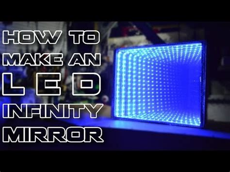 infinity mirror project how to make an l e d infinity mirror