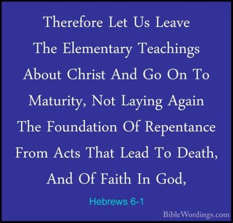hebrews 6 1 3 leave these elementary teachings hebrews 6 holy bible english biblewordings com