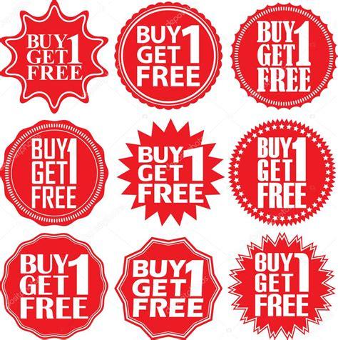 Buy 1 Get 1 Buy 1 Get 1 Free Label Buy 1 Get 1 Free Sign Buy