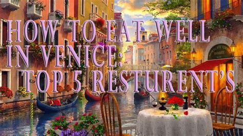 best restaurant in venice ca top five restaurants in venice