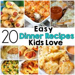 20 easy dinner recipes that kids love i heart arts n crafts