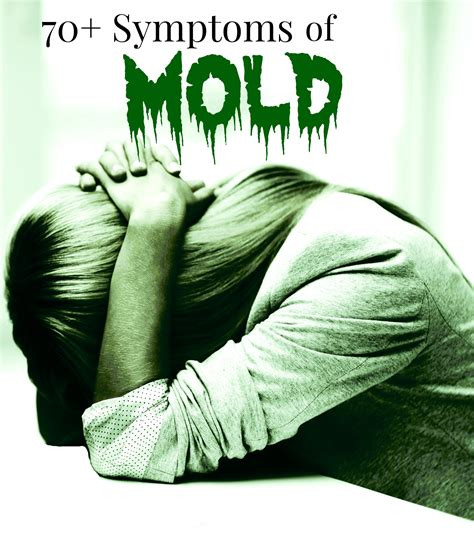 sick symptoms sickness from mold 70 symptoms of mold illness the unextreme symptoms of mold