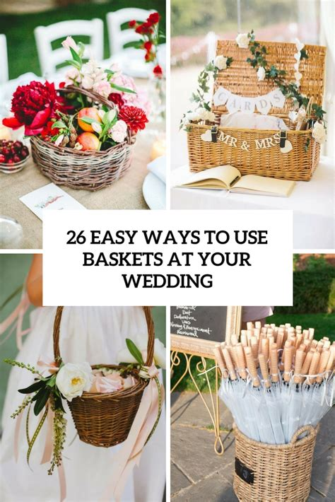 26 cool ways to use baskets at home decor shelterness 26 easy ways to use baskets at your wedding
