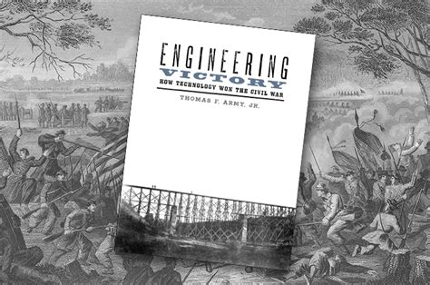 engineering victory how technology won the civil war johns studies in the history of technology books on the shelf