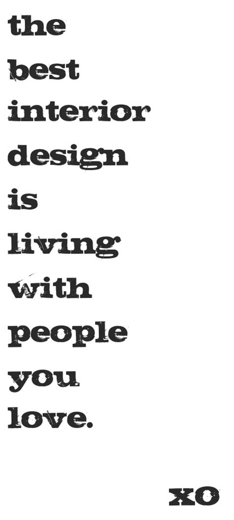 Interior Design Quote by Interior Design Inspirational Quotes Quotesgram