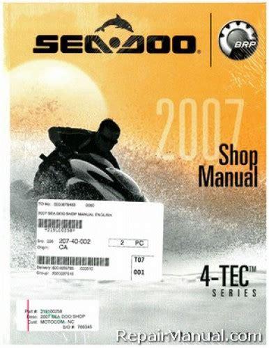 sea doo boat owners manual 2007 seadoo rxp shop manual filesick
