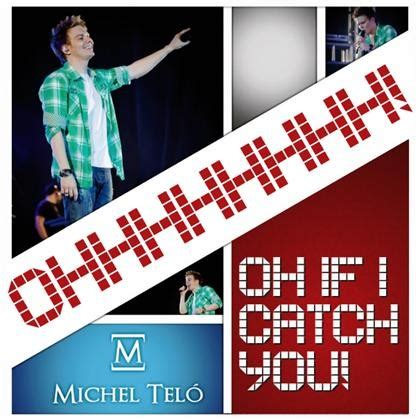 ai se eu te pego testo if i catch you michel tel 242 traduzione testo