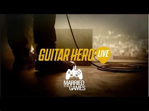 tutorial guitar hero live guitar hero live gameplay tutorial youtube
