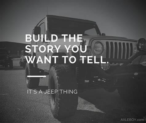 jeep sayings best 25 jeep quotes ideas on jeep wrangler