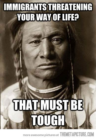 Native American Memes - state of humanity earth disasters and the environment