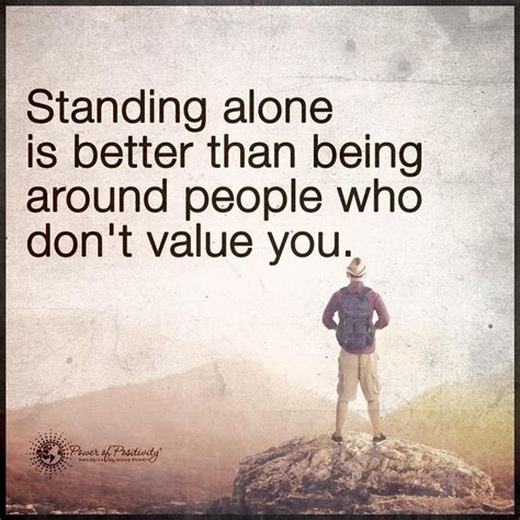 85 best standing alone quotes images on live