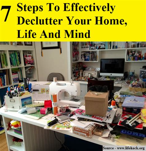 declutter your home 7 steps to effectively declutter your home life and mind
