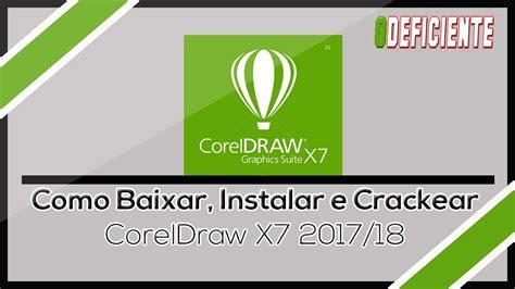 corel draw x7 portugues como baixar instalar e ativar corel draw x7 em portugu 234 s
