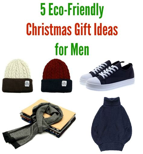 5 eco friendly christmas gift ideas for men live a green