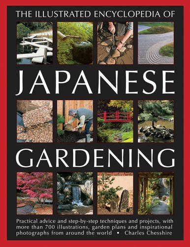 the practical illustrated guide to japanese gardening and growing bonsai essential advice step by step techniques and projects plans plant listings and 1500 photographs and illustrations books pdf the illustrated encyclopedia of japanese