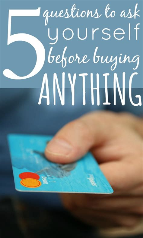 Things To Ask Yourself Before Buying Anything by 5 Questions To Ask Yourself Before Buying Anything Skint