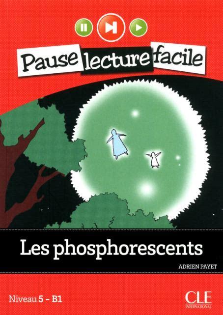 fete dans les catacombes livre cd audio pause les phosphorescents niveau 5 b1 pause lecture facile