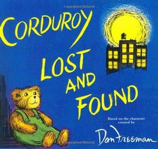 s book club for the lost and found a heartwarming feel novel books corduroy lost and found by b g hennessy reviews